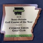 Semi-Private Golf Couse of the Year Cypress Creek Golf Course Greystone Cabot AR